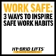 3 ways to inspire safe work habits